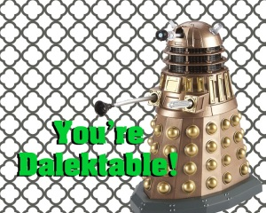 dalek dalektable valentine love card doctor dr who